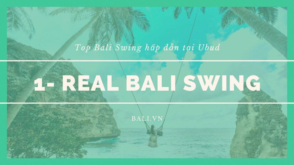 1- Bali Swing gốc