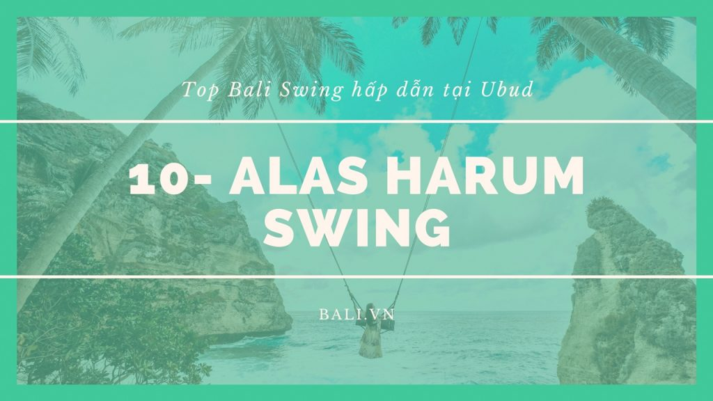 10 Alas Harum Swing