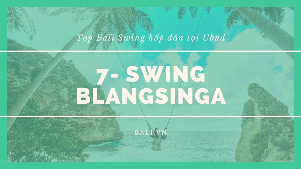 7- Swing ở thác Blangsinga